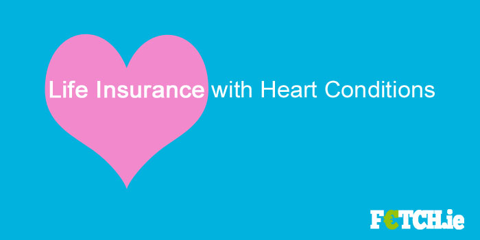 heart conditions and life insurance