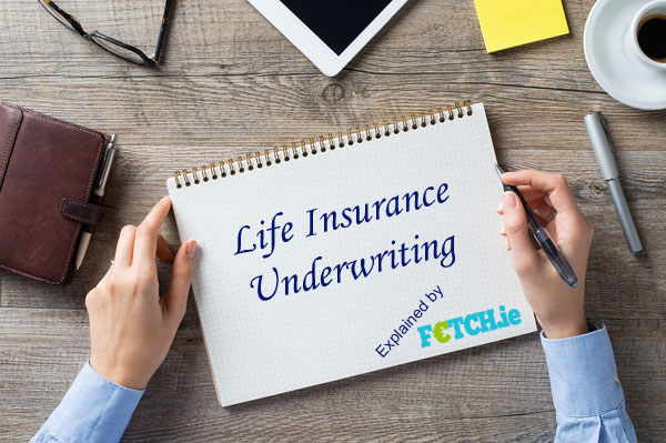 life insurance underwriting