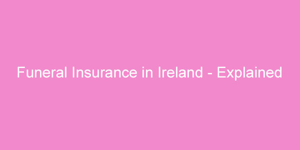funeral insurance in ireland