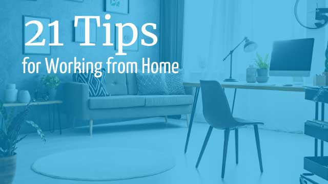 21 tips work from home
