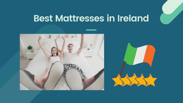 best mattresses in ireland